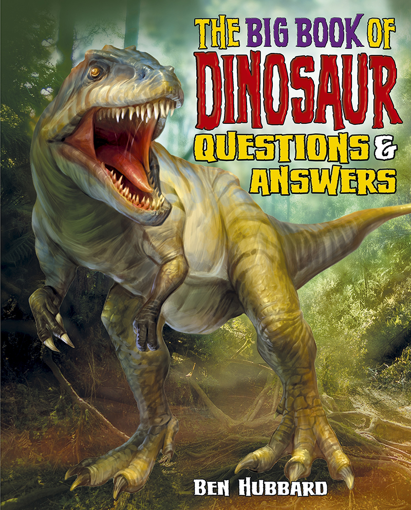 the-big-book-of-dinosaur-questions-and-answers